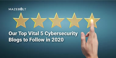 Top Vital 5 Cybersecurity Bloggers to Follow in 2020