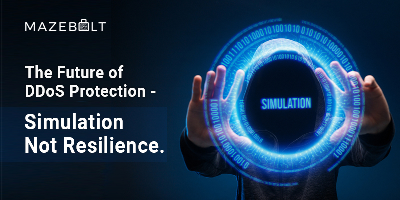 the_future_of_ddos_protection_simulation_not resilience